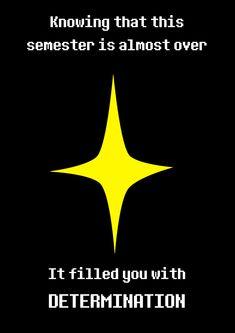 Undertale Motivational Poster