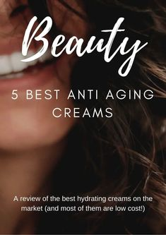 5 Best Anti Aging Creams on The Market – no time for style Best Anti Aging Creams, Anti Aging Tips, Anti Aging Serum, Anti Aging Skin Care, Beauty Over 40, Skin Care Cream, Wellness, Makeup, Fashion Bloggers