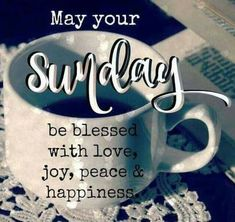 May you have a #blessed Sunday:  #TheJoyGuru #Peace #Rest #Refreshment #SuperSoulSunday #Sunday #Christianity #Spirituality