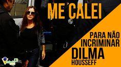 Me calei para não incriminar DILMA - Mônica Moura