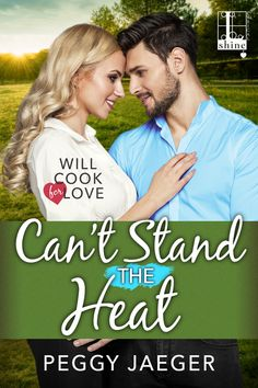 The kind of love that feeds your soul. Can't Stand The Heat @Peggy_Jaeger #Romance