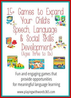 Playing with Words 365: 15+ Great Games for Speech, Language Social Skills Development {ages 3-6}. Pinned by SOS Inc. Resources. Follow all our boards at pinterest.com/sostherapy for therapy resources.
