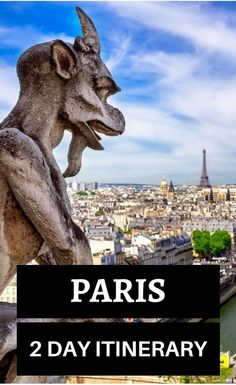 2 days in Paris, what to do in Paris in 2 days, Things to do in Paris in two days, a 2 day itinerary of Paris for first time visitors