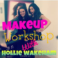 Makeup Workshop with Hollie Wakeham