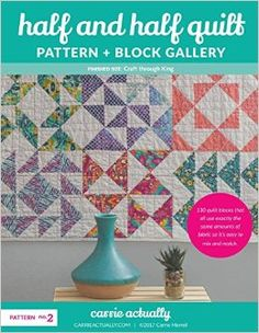 3c07fc30decd6 Half and Half Quilt Pattern + Block Gallery -- printed booklet via Amazon  Half Square