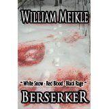 Berserker (Kindle Edition)By William Meikle