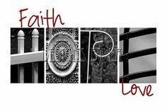 """""""Faith HOPE Love"""" - ABC Photo Collage"""