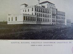 Hospital Building, Eagleville Sanatorium, Eagleville, PA, 1928, Lithograph