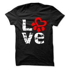 Love Paw Print T Shirt for Dog and Cat lovers. Comes in ladies, men's and has a hoodie option. Sizes small to 4x.
