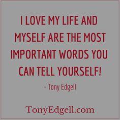 Some important words. - Tony Edgell   www.TonyEdgell.com