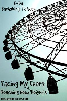 The E-Da Ferris Wheel – Facing My Fears & Reaching New 'Heights' Taiwan Travel, Culture Travel, Amusement Park, Photo Colour, Light And Shadow, More Pictures, Beauty Photography, Travel Plan, Travel Ideas