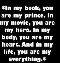 Love my guy :-) Anniversary Quotes For Husband, My Husband Quotes, Quotes For Him, Me Quotes, Qoutes, 4th Anniversary, I Love My Hubby, I Love Him, Love Of My Life