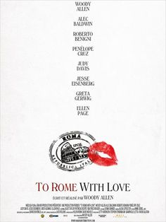 To Rome with Love by Woody Allen, USA