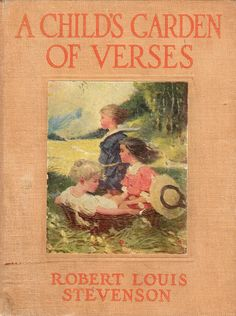 1000 Images About A Child 39 S Garden Of Verses On Pinterest Robert Ri 39 Chard A Child And Poem