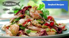 A great selection of Dash Diet Seafood Recipes...enjoy!