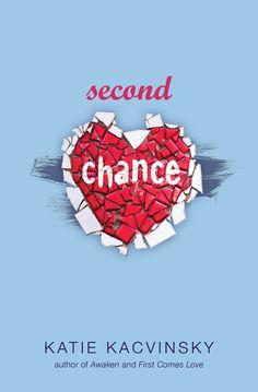 Second Chance – Katie Kacvinsky