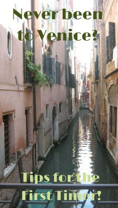 Never been to Venice? My Best Bits Guide to handle this watery city!