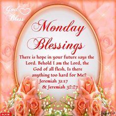 Monday Blessings. Jeremiah 32:27