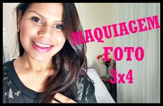 Tutorial: Maquiagem para foto 3x4 - Por Flávia Carvalho
