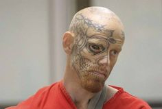"Despite his decidedly frightening appearance, Barnum stuck by his facial tattoos. ""I was living on the streets, and I tried to get a job, but of course my beautiful face didn't allow me to do that,"" said Barnum according to the AP."