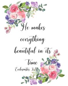 Printable 8 x 10 pdf - wisdom wit quotes bible verse art, bible scriptures, Bible Verse Art, Bible Verses Quotes, Bible Scriptures, Flower Bible Verse, Healing Scriptures, Memory Verse, Healing Quotes, Bible Verses About Beauty, Hope Scripture