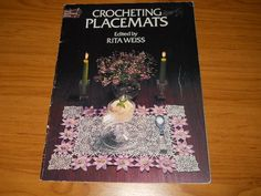 VINTAGE CROCHET BOOK~CROCHETING PLACEMATS~RITA WEISS~29 DESIGNS~DOILY~SETS~1978