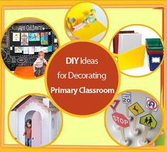 DIY Ideas for Decorating Primary Classroom