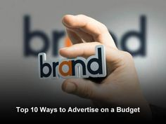Top 10 Ways to Advertise on a Budget #affordable #advertising, #cheap #ways #to #advertise #your #small #business, #free #advertising, #advertising #tips #for #smbs, #how #to #advertise #your #business, # http://sweden.remmont.com/top-10-ways-to-advertise-on-a-budget-affordable-advertising-cheap-ways-to-advertise-your-small-business-free-advertising-advertising-tips-for-smbs-how-to-advertise-your-busines/  # 10 Inexpensive Ways to Advertise Your Small Business Banner ads and print ads can be…