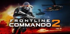 FRONTLINE COMMANDO 2 3.0.1 Apk Android Mod – PSP ISO PPSSPP CSO Apk Android Games Full Free Download mob org uptodown emuparadise.