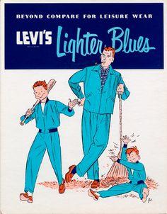 Levi's Lighter Blues, 1953 Levis Jeans, Denim, Native American Warrior, Poster Ads, Vintage Levis, Retro Fashion, Blue Jeans, Work Wear, Blues