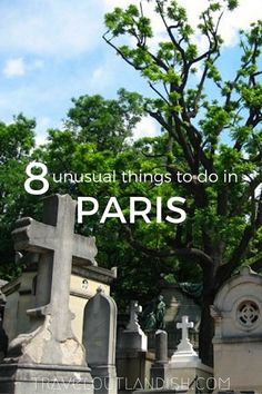Want to get more out of your trip? Explore 8 unusual things to do in Paris.