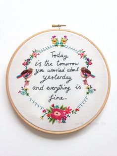 Hand Embroidered Framed Hoop 'Today Is The
