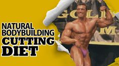 Natural Bodybuilding Cutting Diet - Tips from Natural Champion John Hansen