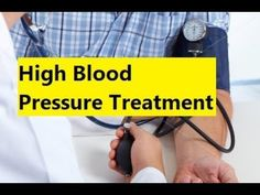 High Blood Pressure Treatment - Remedy for High Blood Pressure