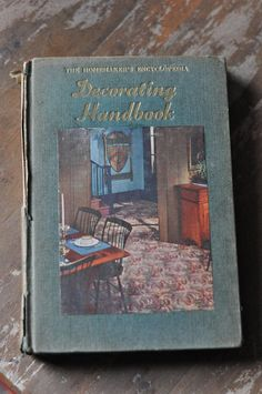 The Homemaker's Encyclopedia 1951 Decorating Handbook