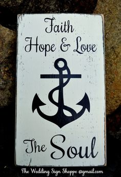 Beach Wedding Sign Anchor Decor Wedding Gift Idea Faith Hope Love Soul Verse Engaged Nautical Anchors Religious Scripture Rustic Wood Signs