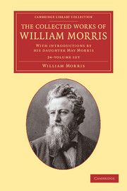The Collected Works of William Morris 24 Volume Set