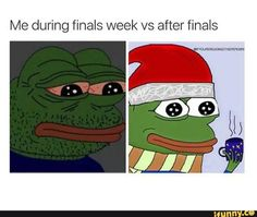 During and after finals week lol