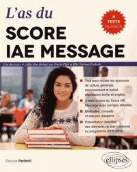 Dorone Parienti - L'as du Score IAE Message - 4 tests blancs du Score IAE Message