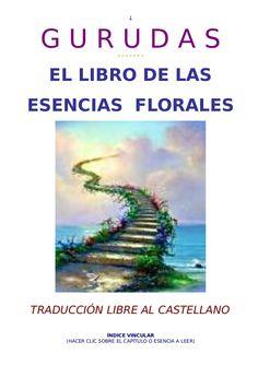 Gurudas, el libro de las esencia florales Reiki, Health And Fitness, Investigations, Health, Libros, Flowers