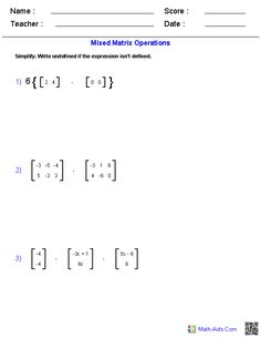 Printables Matrices Worksheets matrices worksheets algebra 2 math aids com mixed operations worksheets