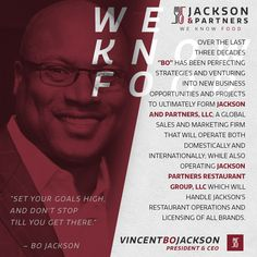 "Meet Jackson & Partner's All-Star Roster - Vincent ""Bo"" Jackson, CEO/Partner; Bo is extremely proud to expand his previous operations globally and bring in new team members, suppliers and create products and brands that force us to go to new limits and to showcase the very best that we have to offer. #LegendaryPlayerComesLegendaryProducts #RespectAllFearNone #Team ""As an owner of Jackson and Partners, I am honored to be among the best and brightest individuals and I can not wait to see what…"