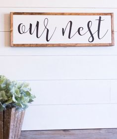 """Our Nest"" Lettered Sign Farmhouse Living - Farmhouse Decor"