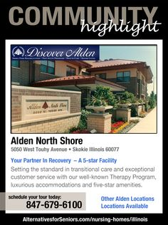Over 25 locations throughout greater Chicago and Southern Wisconsin – Alden is your shortest route to recovery.  http://www.alternativesforseniors.com/account/il/alden-north-shore/14900