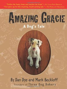 Amazing Gracie: A Fifth Paw Book Ruffview #FIFTHPAWBOOKRUFFVIEW Amazing Gracie By authors Dan Dye and Mark Beckloff was a joy to read. It was one of those books that makes a quick satisfying read. While I found it in the young adult section