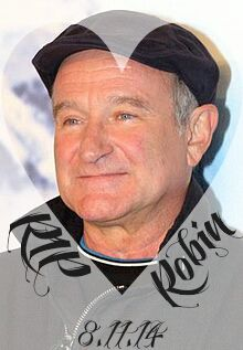 I'm SOOOO heart broken...Robin was one of my absolute favorite actors ever☝He had an incredible soul & brought happiness to so many, yet he hid his pain & struggles behind his beautiful smile  May your soul finally be at peace Robin...TY for the laughs  We love you & will miss you dearly  Please pray for his family & friends! And pray for those suffering from depression...