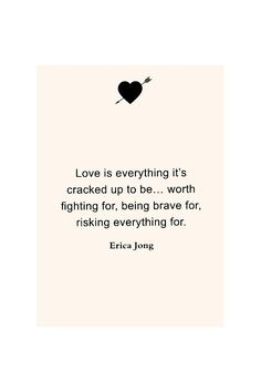 Love is everything it's cracked up to be...worth fighting for, being brave for, risking everything for.