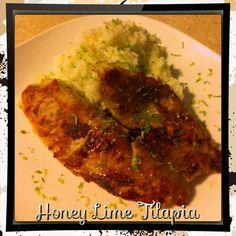 Honey Lime Tilapia- recipe under my recipes