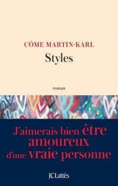 Découvrez Styles de Côme Martin-Karl sur Booknode, la communauté du livre