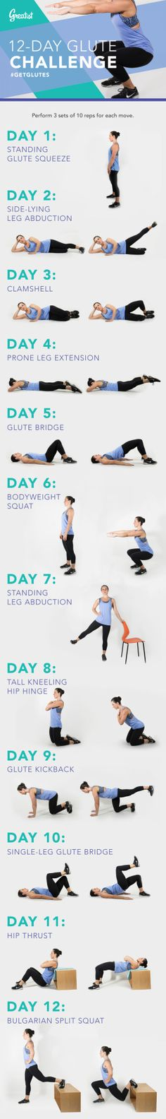 12-Day Glute Challenge (click on image) Greatist writes: Glutes are hugely important for everyday functional fitness tasks, from picking up a bag of groceries to bending over to tie your shoes. We...